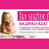 Így segítek én! - Rajzpályázat óvodásoknak és általános iskolásoknak